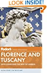 Fodor's Florence and Tuscany: With As...