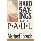 Hard Sayings of Paul (Hard Sayings Series the Hard Sayings)