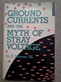 img - for Ground Currents and the Myth of Stray Voltage by Seever, O.C. (1994) Hardcover book / textbook / text book