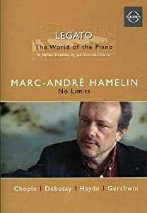Marc-André Hamelin: No Limits - The World of the Piano