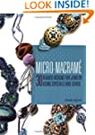 Micro-Macrame: 30 Beaded Designs for...