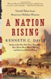 A Nation Rising: Untold Tales from America's Hidden History (0061118214) by Davis, Kenneth C.