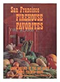 img - for San Francisco Firehouse Favorites book / textbook / text book