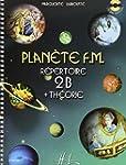 Plan�te F.M. Volume 2B - r�pertoire e...