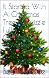 It Started With A Christmas Tree - A Lizzie Fuller Christmas Novella