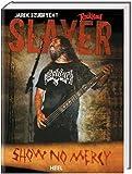 Slayer - No mercy.