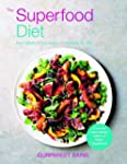 The Superfood Diet: Low calorie - ful...