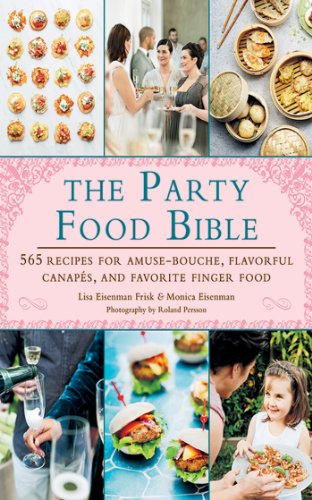 Appetizers books the party food bible 565 recipes for for Best canape book
