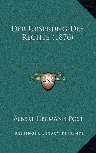 Der Ursprung Des Rechts (1876)