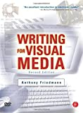 img - for Writing for Visual Media by Anthony Friedmann (2006-05-05) book / textbook / text book