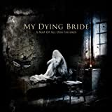 echange, troc My Dying Bride - A Map Of All Our Failures