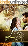 Love And Be Loved (Edwardians In Love...