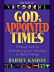 God's Appointed Times: A Practical Gu...