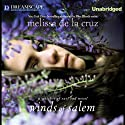 Winds of Salem: A Witches of East End Novel (       UNABRIDGED) by Melissa de la Cruz Narrated by Katie Schorr