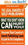 The Legal Dangers Of Self-Publishing...