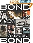 Bond on Bond: The Ultimate Book on Ov...