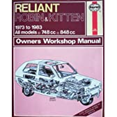 Reliant Robin and Kitten 1973-83 Owner's Workshop Manual (Service & repair manuals)