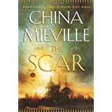 The Scar ~ China Mi�ville