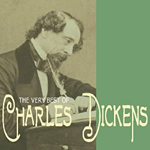 The Very Best of Charles Dickens | [Charles Dickens]
