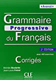 img - for Grammaire Progressive du Francais - Nouvelle Edition: Corriges Avance (French Edition) book / textbook / text book