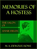 img - for Memories of a Hostess: The Salon of Annie Fields book / textbook / text book