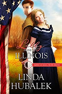 Lilly: Bride Of Illinois by Linda K. Hubalek ebook deal