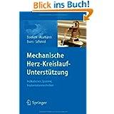 Mechanische Herz-Kreislauf-Unter... Indikationen, Systeme, Implantationstechniken