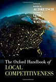 img - for The Oxford Handbook of Local Competitiveness (Oxford Handbooks) book / textbook / text book