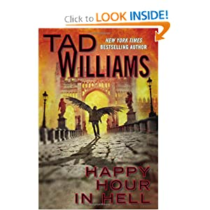 Happy Hour In Hell (Bobby Dollar) by Tad Williams
