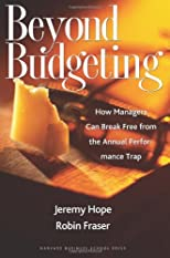 Beyond Budgeting: Pathways to the Emerging Model