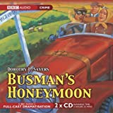 Busman's Honeymoon (BBC Audio Collection: Crime) by Sayers. Dorothy L. ( 2005 ) Audio CD