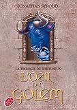 La trilogie de Bartiméus - Tome 2 - L'oeil du Golem