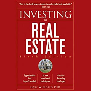 Investing in Real Estate, 6th Edition Audiobook