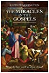 The Miracles in the Gospels: What Do...