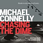 Chasing the Dime Audiobook by Michael Connelly Narrated by Jonathan Davis