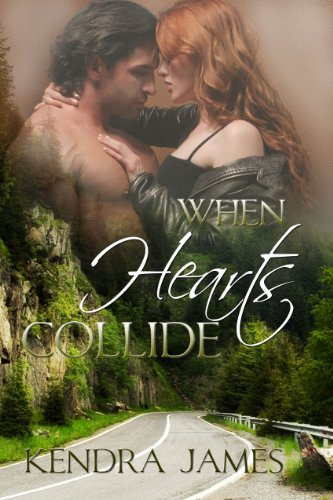 Book: When Hearts Collide (Medical Romance) by Kendra James