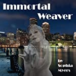 Immortal Weaver: The Fate Weavers Trilogy | Sophia Myers