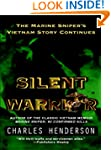 Silent Warrior: The Marine Sniper's V...