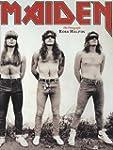 """Iron Maiden"": A Photo History"