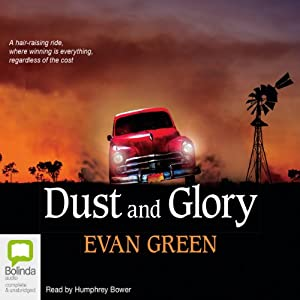 Dust and Glory | [Evan Green]