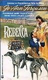 img - for Rebecca (Foxbridge Legacy, No 2) book / textbook / text book