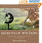 Seasons of Witchery: Celebrating the...