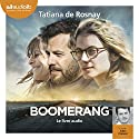 Boomerang Audiobook by Tatiana de Rosnay Narrated by Julien Chatelet