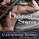 Highland Shifter (       UNABRIDGED) by Catherine Bybee Narrated by David Monteath