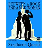 Between a Rock and a Mad Woman