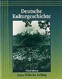 img - for Deutsche Kulturgeschichte 3rd edition by Kelling, Hans-Wilhelm (2002) Paperback book / textbook / text book