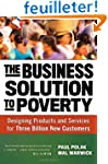 The Business Solution to Poverty: Des...