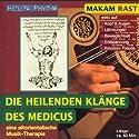 Makam Rast (Die heilenden Klänge des Medicus) Hörbuch von Gerhard Tucek Gesprochen von: Gerhard Tucek