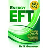 Energy EFT (Book and DVD): Next Generation Tapping & Emotional Freedom Techniquesby Silvia Hartmann