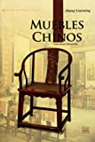 img - for Chinese Furniture: Exploring Chinas Furniture Culture (Spanish Edition) book / textbook / text book